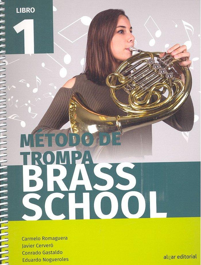Metodo de trompa brass school libro 1
