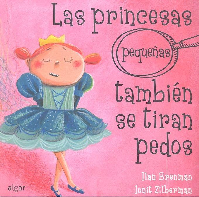 Princesas pequeñas tambien se tiran pedos,las