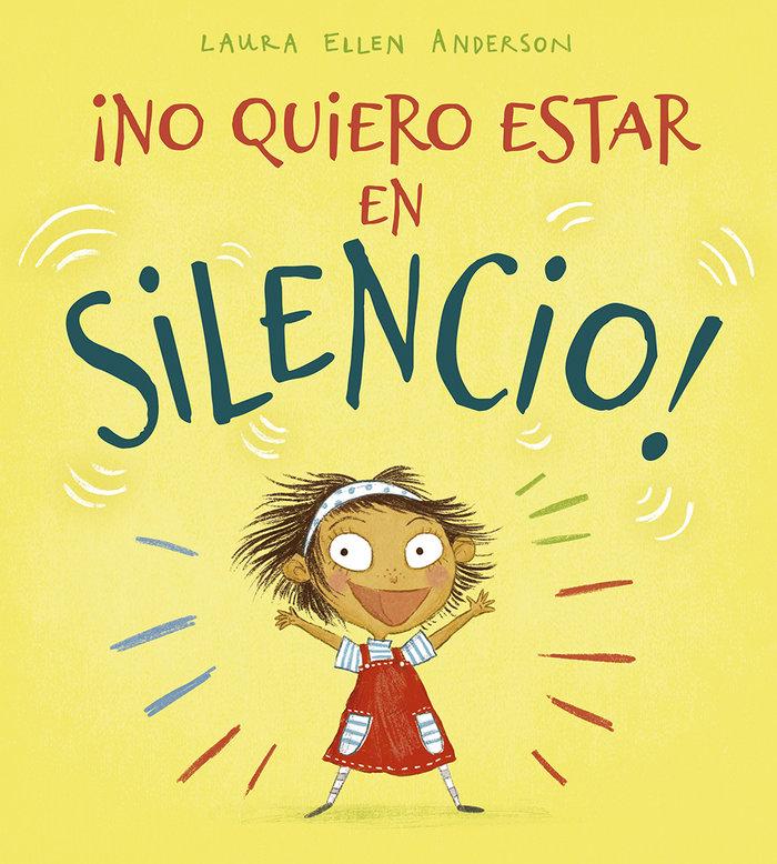 No quiero estar en silencio