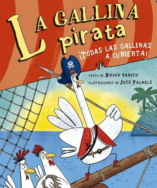 Gallina pirata,la