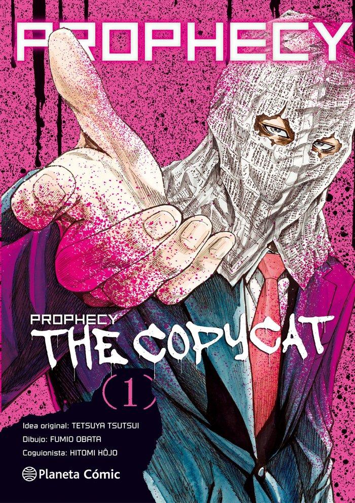 Prophecy copycat 1