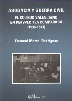 Abogacia y guerra civil. el colegio valenciano en perspectiv