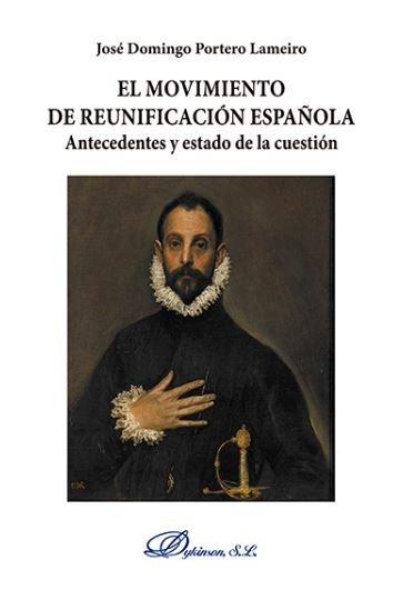 Movimiento de reunificacion española,el