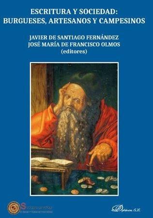 Escritura y sociedad burgueses artesanos y campesinos
