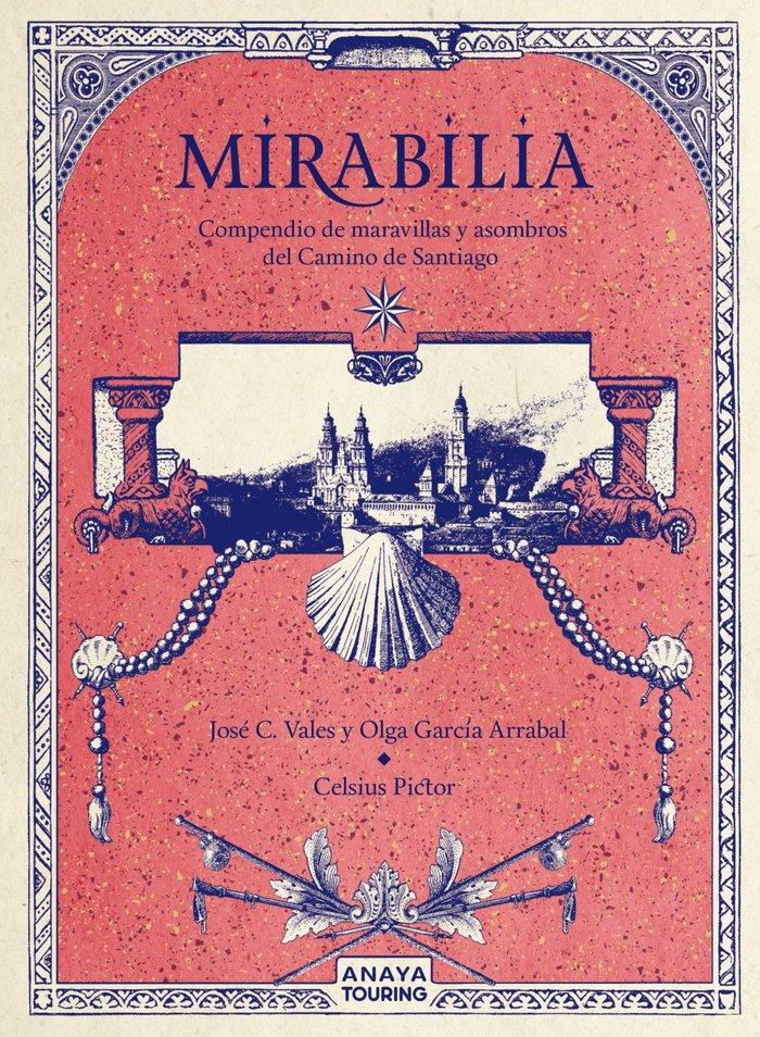 Mirabilia compendio de maravillas y asombr