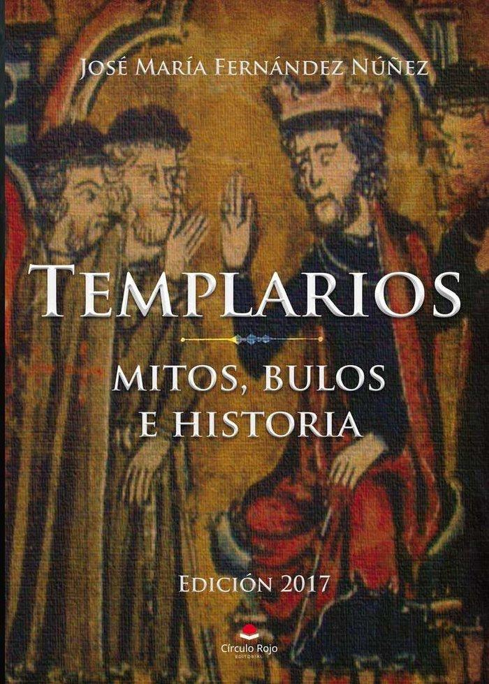 Templarios, mitos, bulos e historia