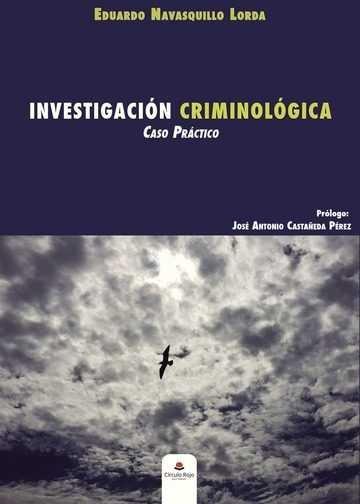 Investigacion criminologica caso practico