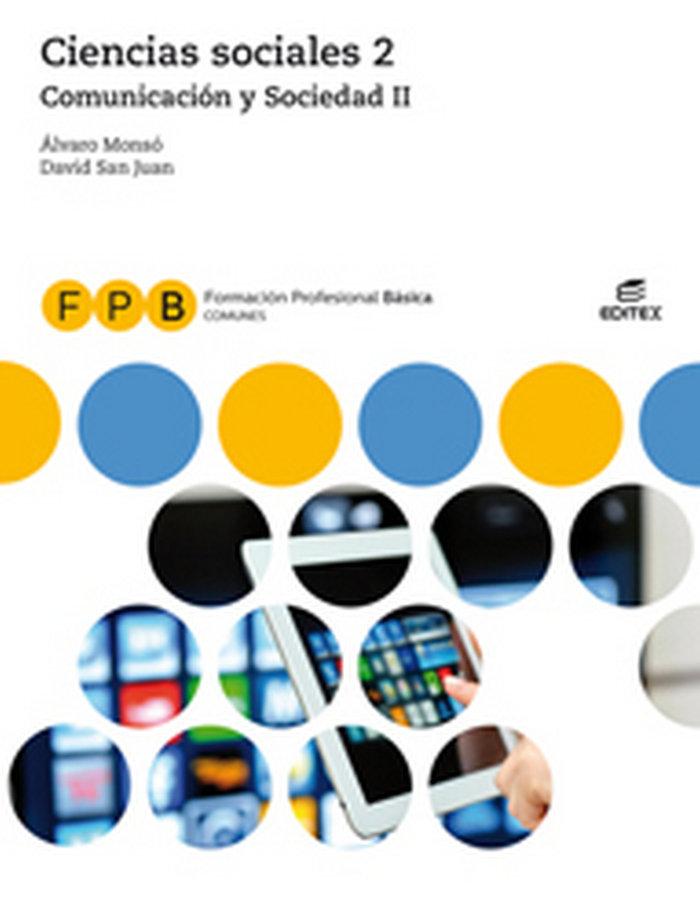 Ciencias sociales ii fpb 19 comunicacion y socieda
