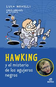 Hawking y el misterio de los agujeros negros