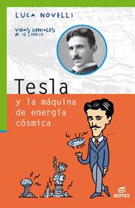 Tesla y la maquina de energia cosmica