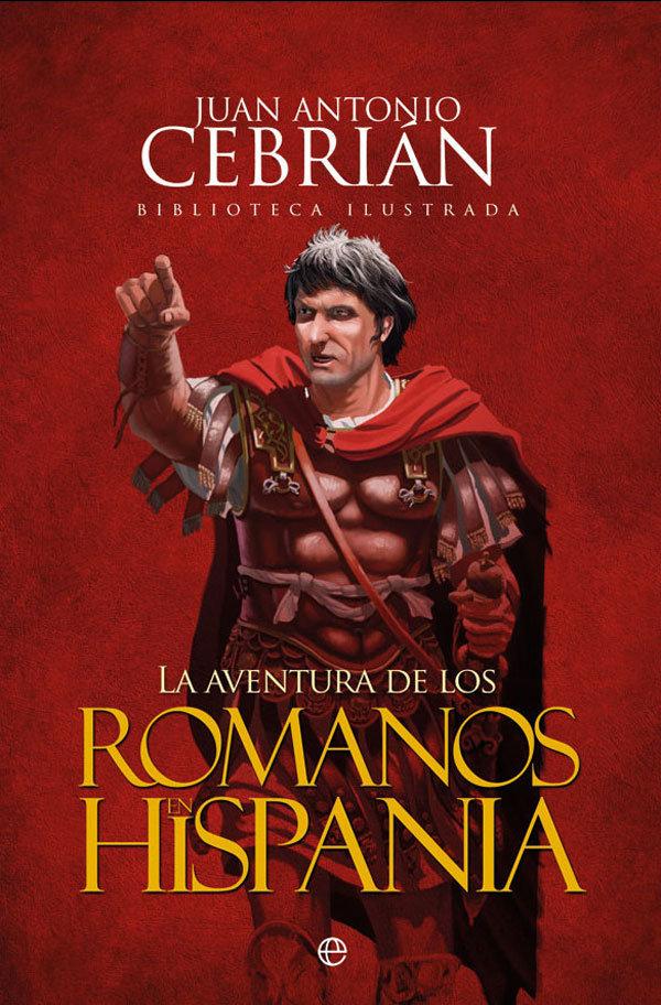 Aventura de los romanos en hispania,la