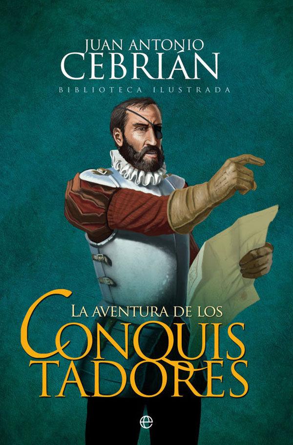Aventura de los conquistadores,la