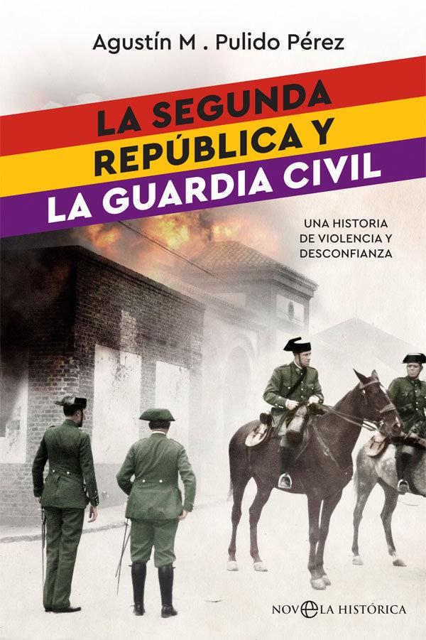Segunda republica y la guardia civil,la
