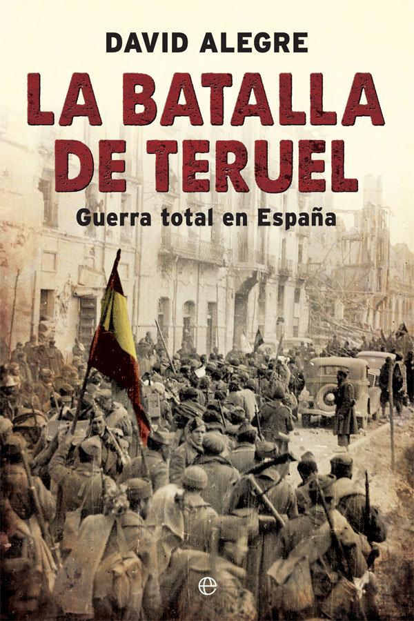 Batalla de teruel,la