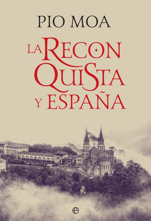 Reconquista y españa,la