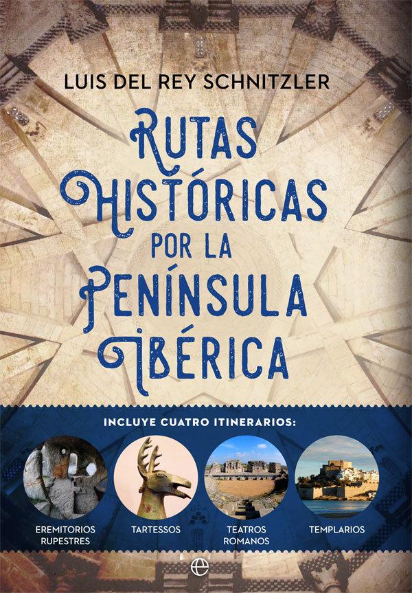 Rutas historicas por la peninsula iberica