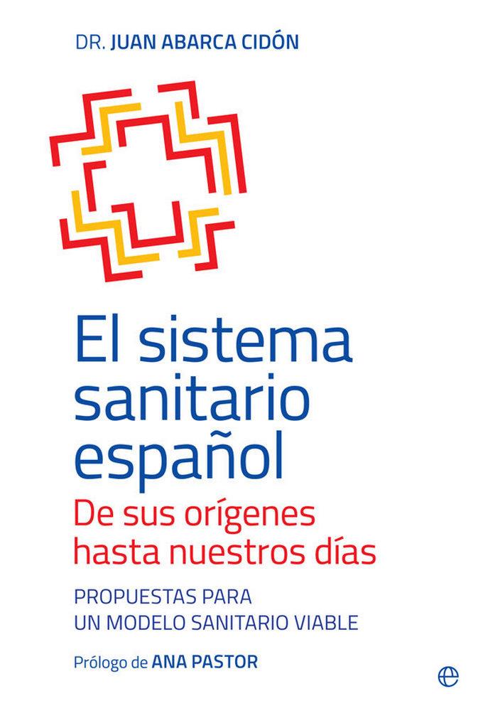 El sistema sanitario español. de sus origenes hasta nuestros