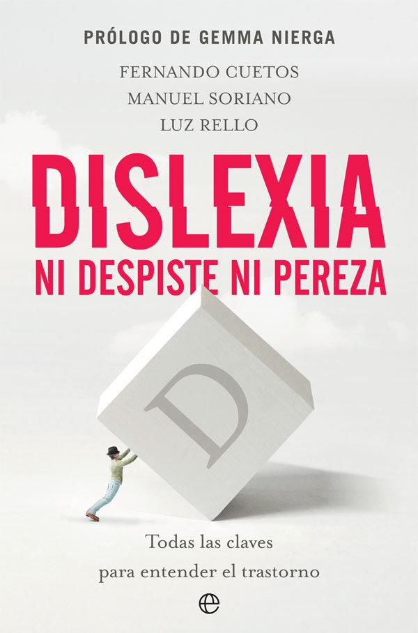 Dislexia. ni despiste ni pereza