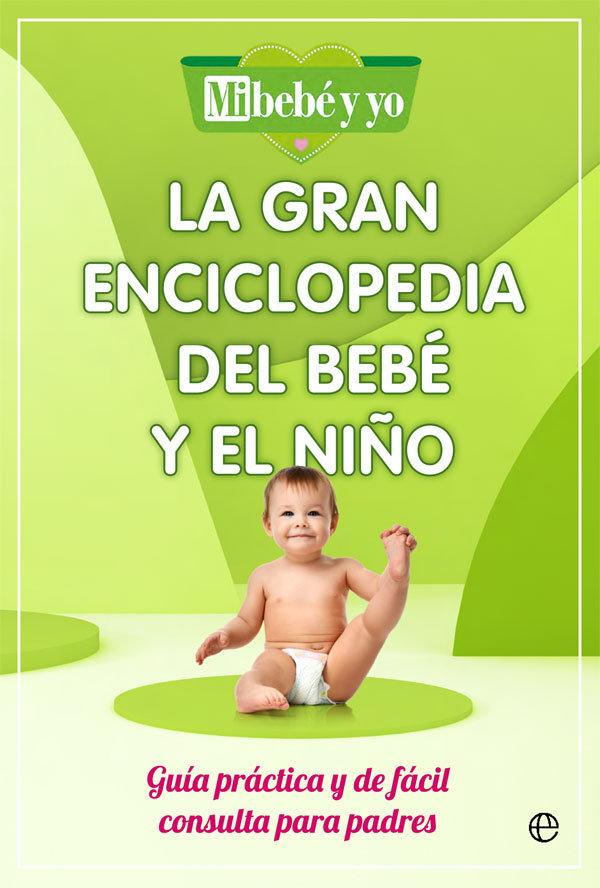 La gran enciclopedia del bebe y el niño