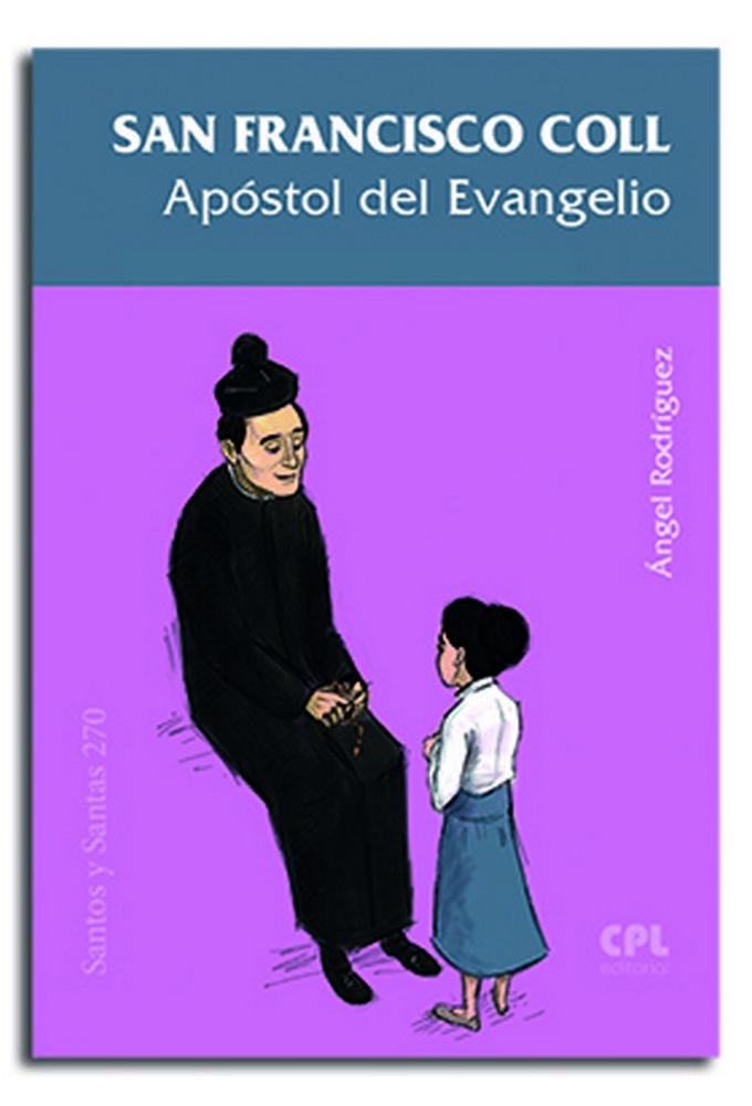 San francisco coll, apostol del evangelio
