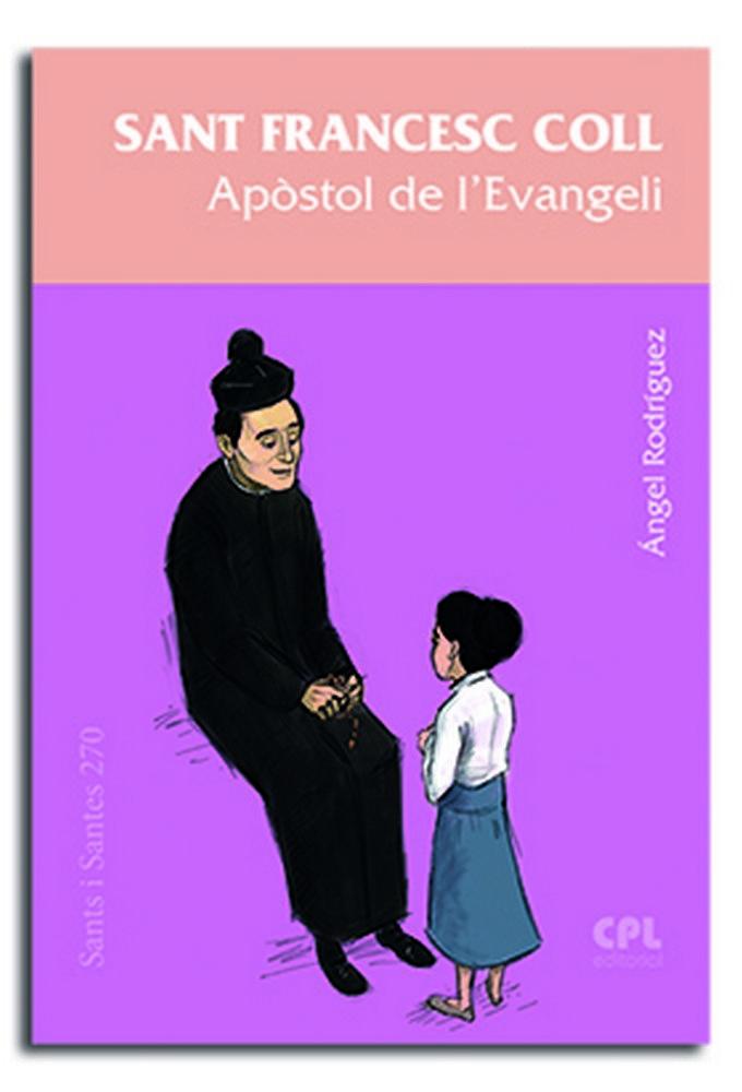 Sant francesc coll, apostol de l'evangeli