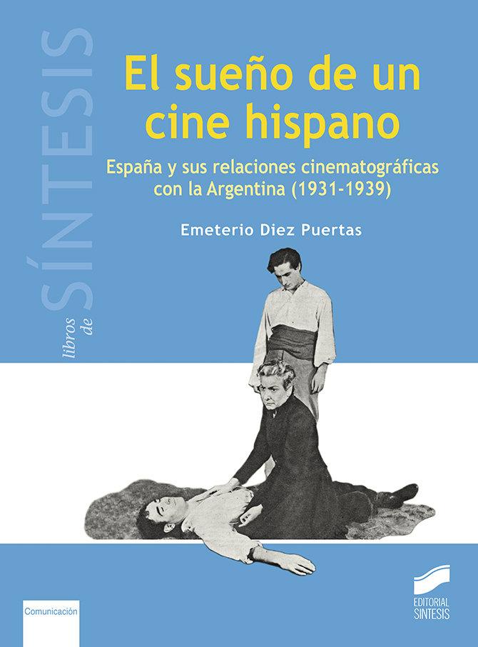 Sueño de un cine hispano,el