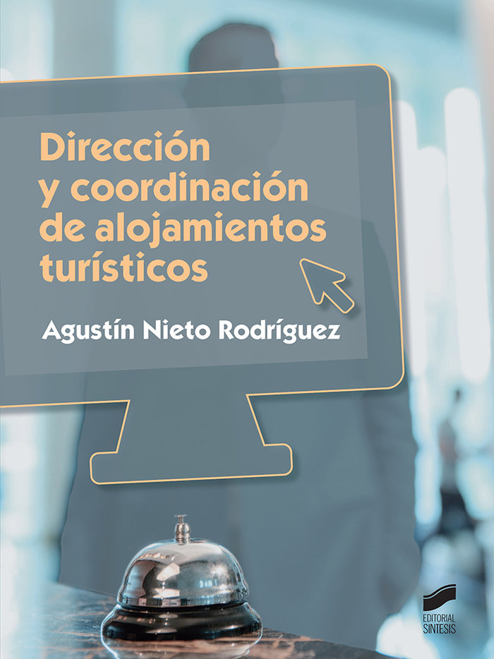 Direccion y coordinacion de alojamientos turisticos