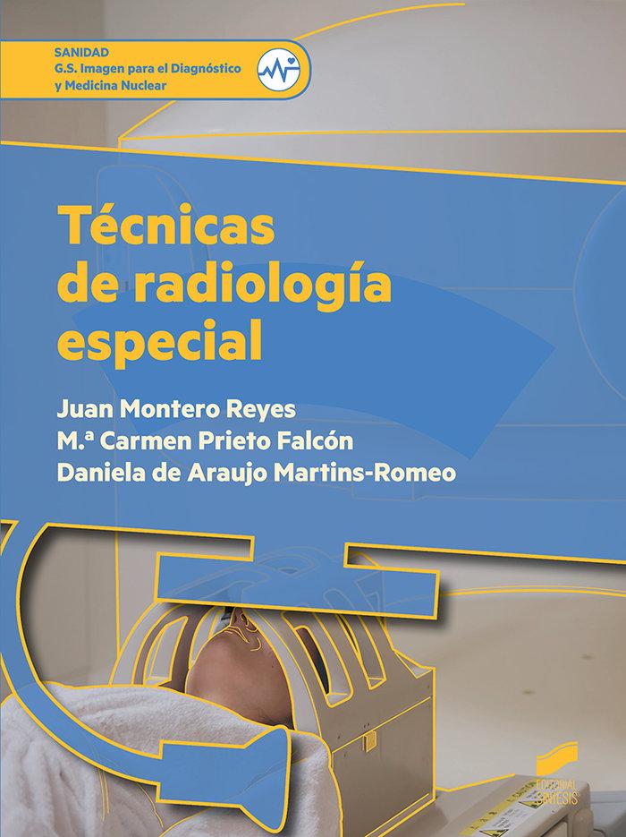 Tecnicas de radiologia especial