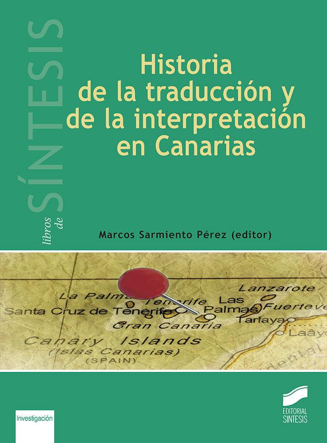 Historia de la traduccion y de la interpretacion en canarias