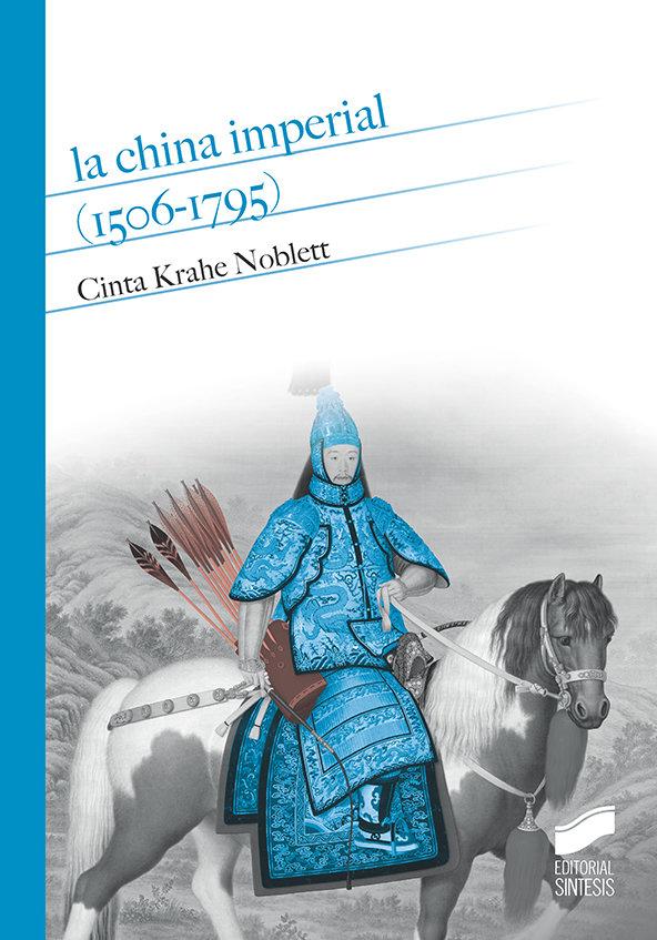 China imperial (1506-1795),la