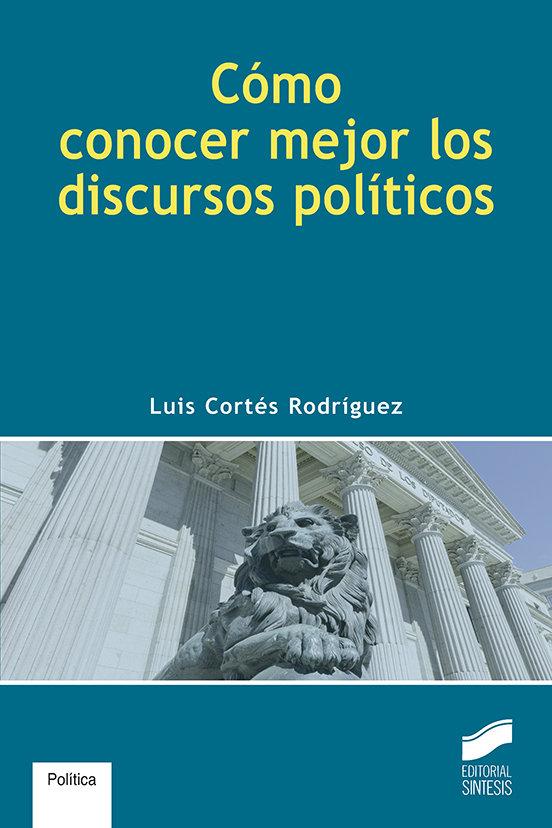 Como conocer mejor los discuirsos politicos
