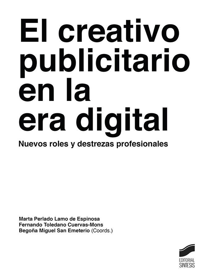 Creativo publicitario en la era digital,el