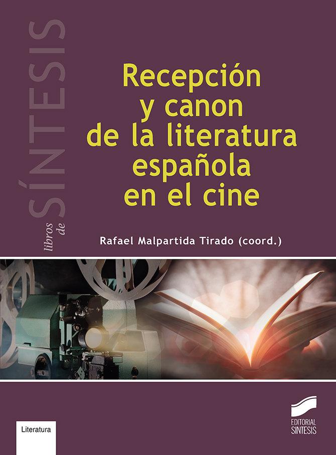 Recepcion y canon de la literatura española en el cine
