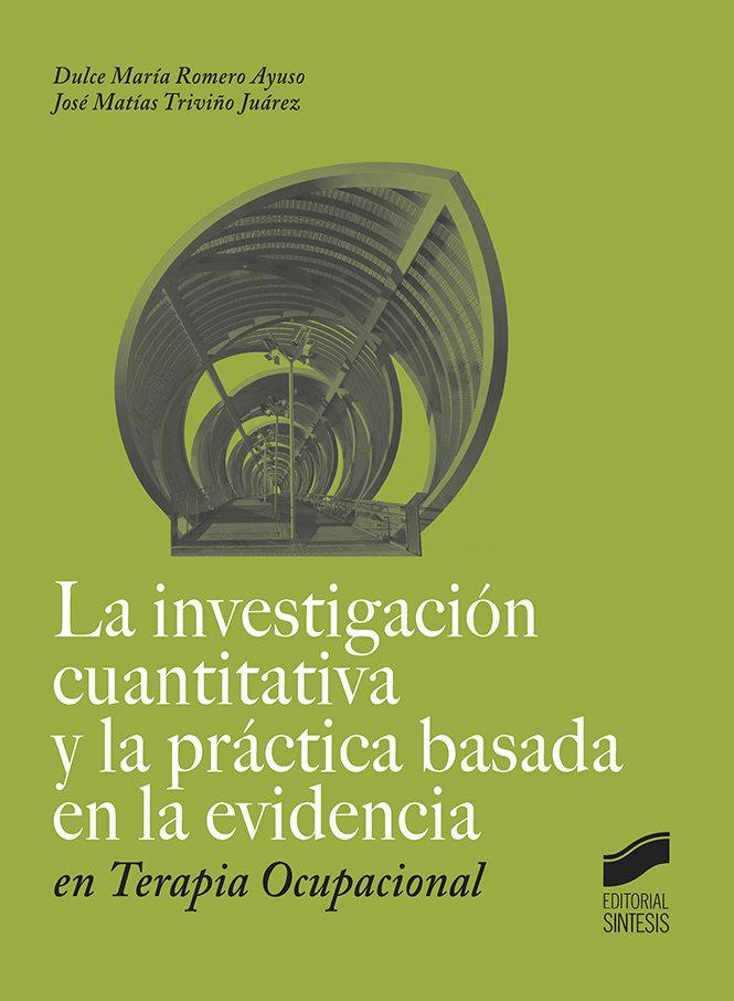 Investigacion cuantitativa y la practica basada en la eviden