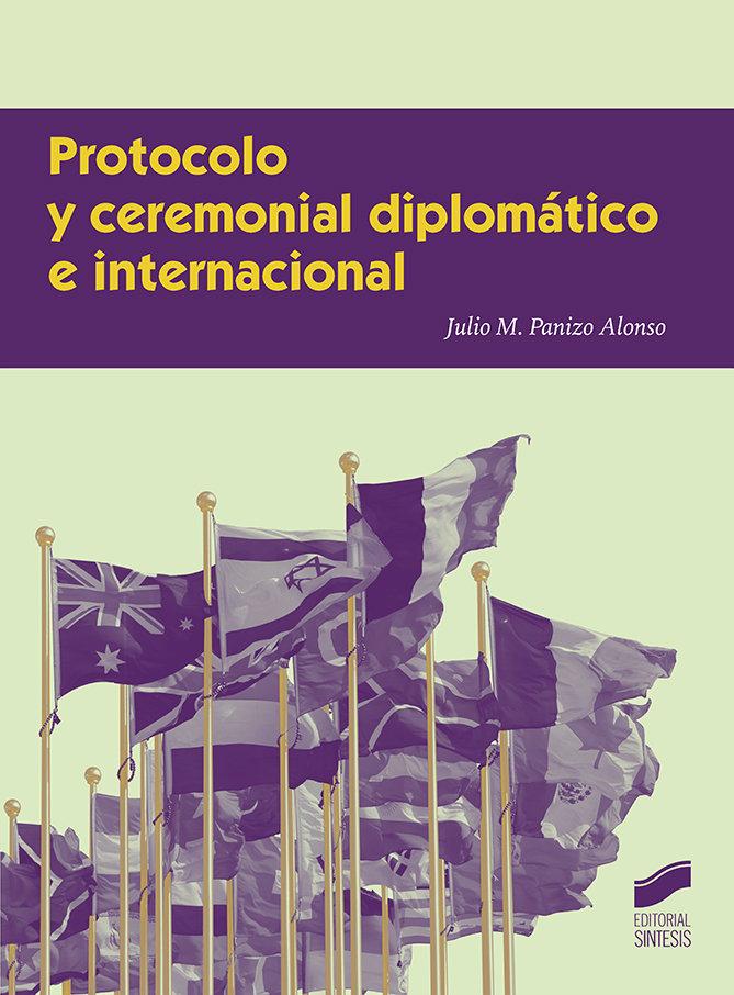 Protocolo y ceremonial diplomatico e internacional