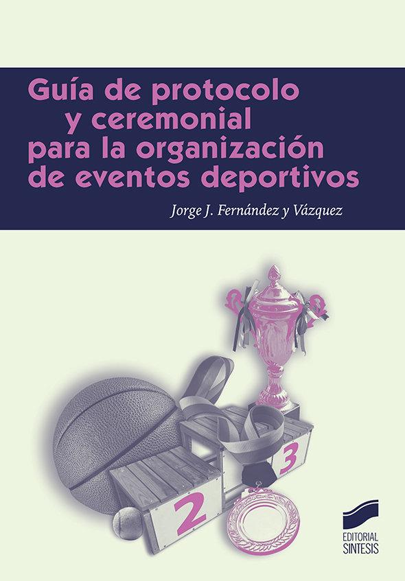 Guia de protocolo para la organizacion de eventos deportivos