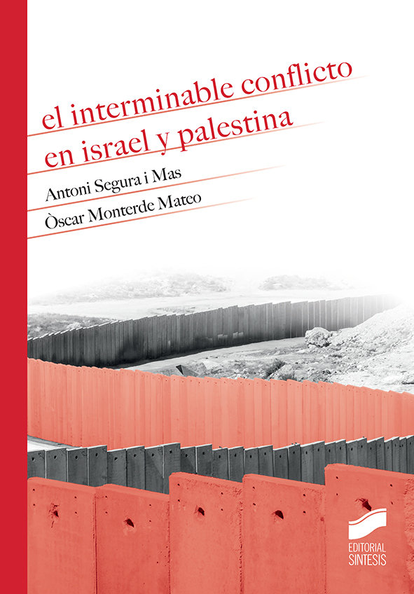 Interminable conflicto en israel y palestina,el