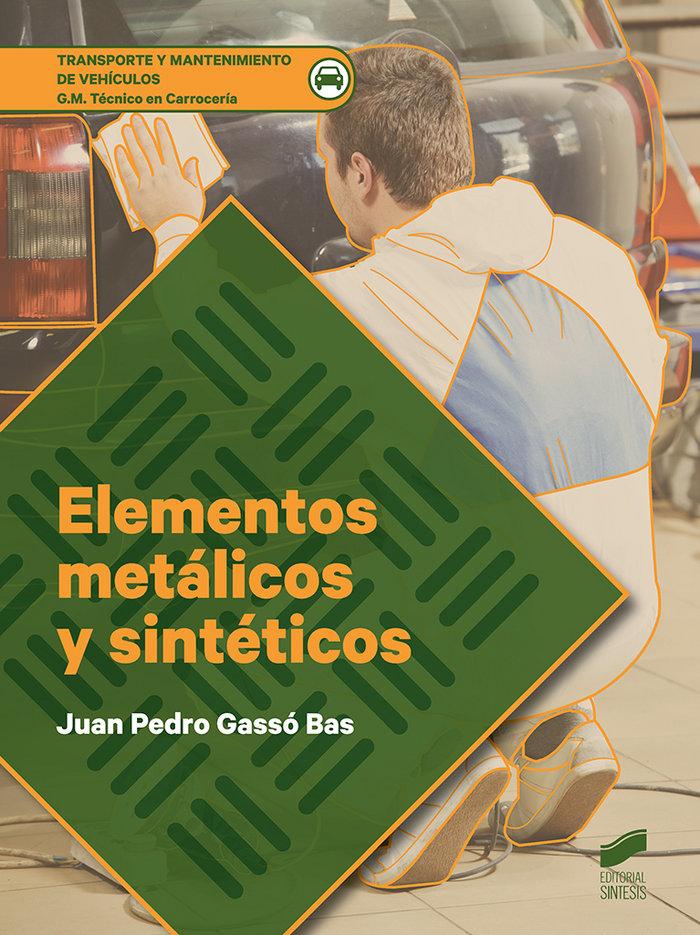 Elementos metalicos y sinteticos cf gm 18