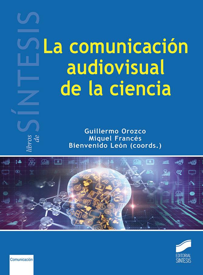 Comunicacion audiovisual en la ciencia,la