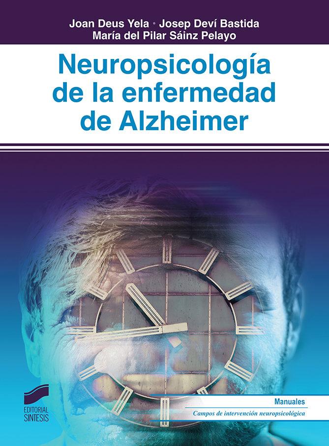 Neuropsicologia de la enfermedad de alzheimer