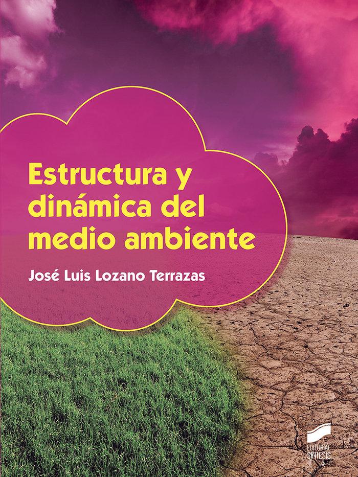 Estructura y dinamica del medio ambiente