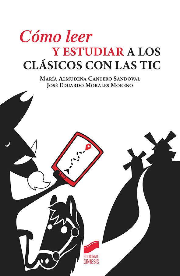 Como leer y estudiar a los clasicos con las tic