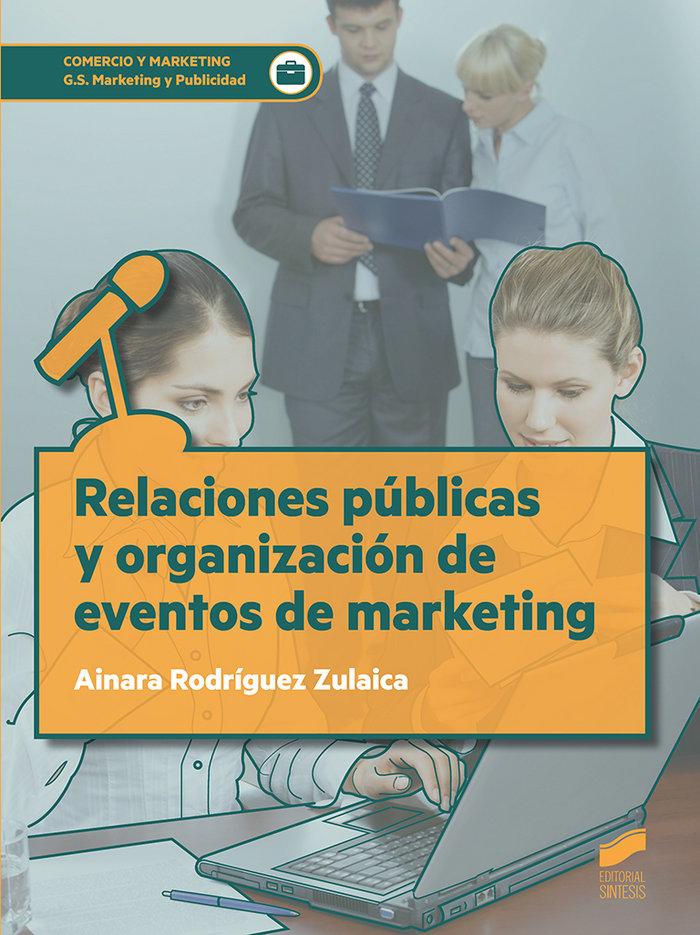 Relaciones publicas y organizacion de eventos de marketing
