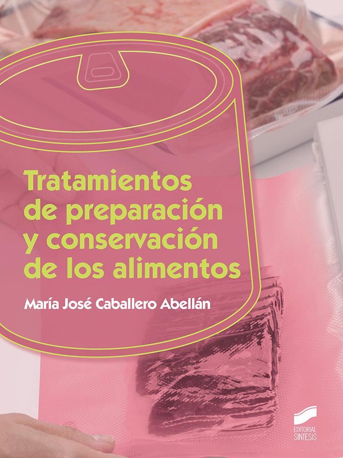 Tratamientos de preparacion y conservacion de los alimentos