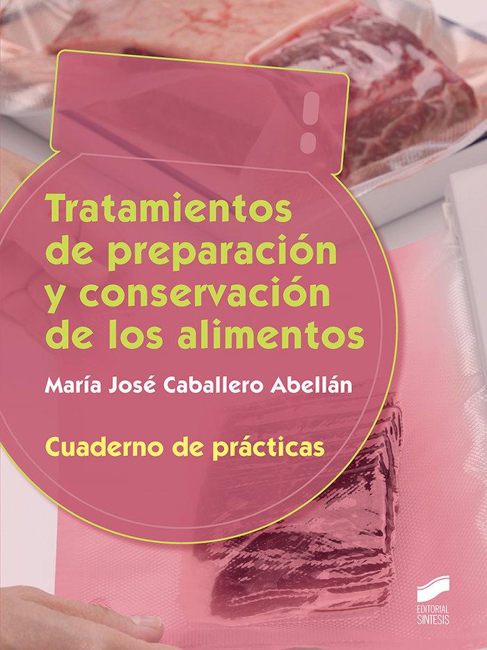 Tratamiento preparacion conservacion cuad.practicas