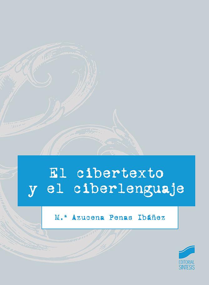 Cibertexto y el ciberlenguaje,el