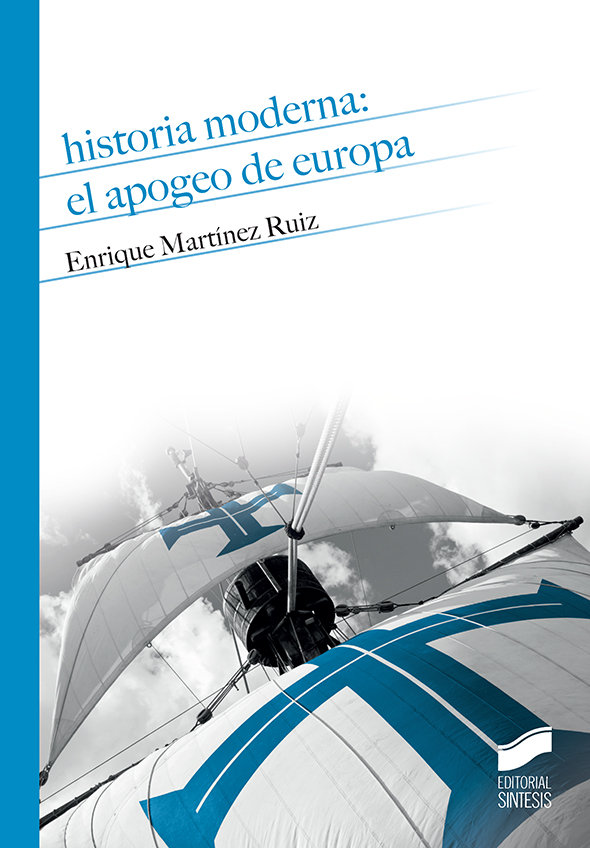 Historia moderna el apogeo de europa