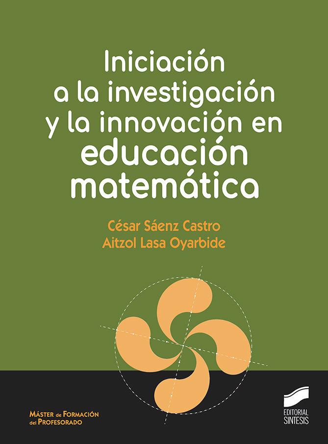 Iniciacion a la investigacion y la innovacion en educacion