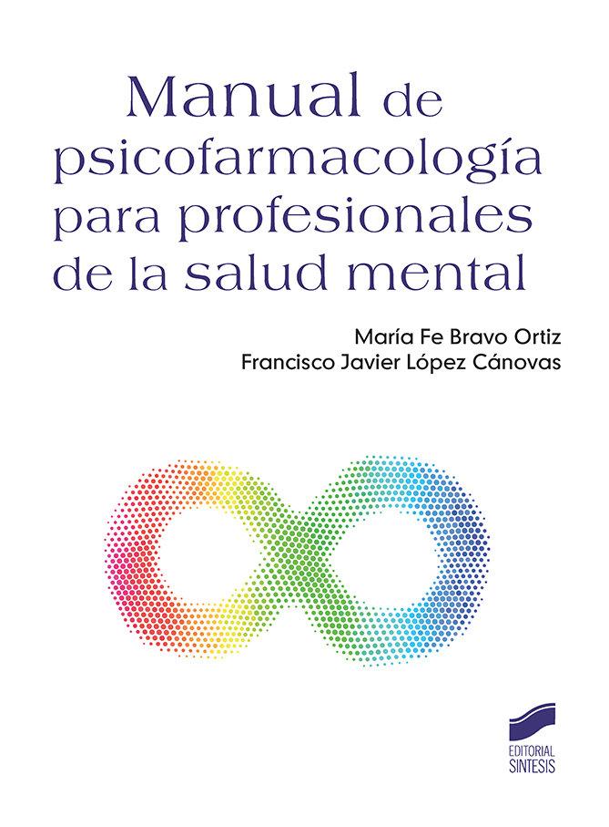 Manual de psicofarmacologia para profesionales de la salud