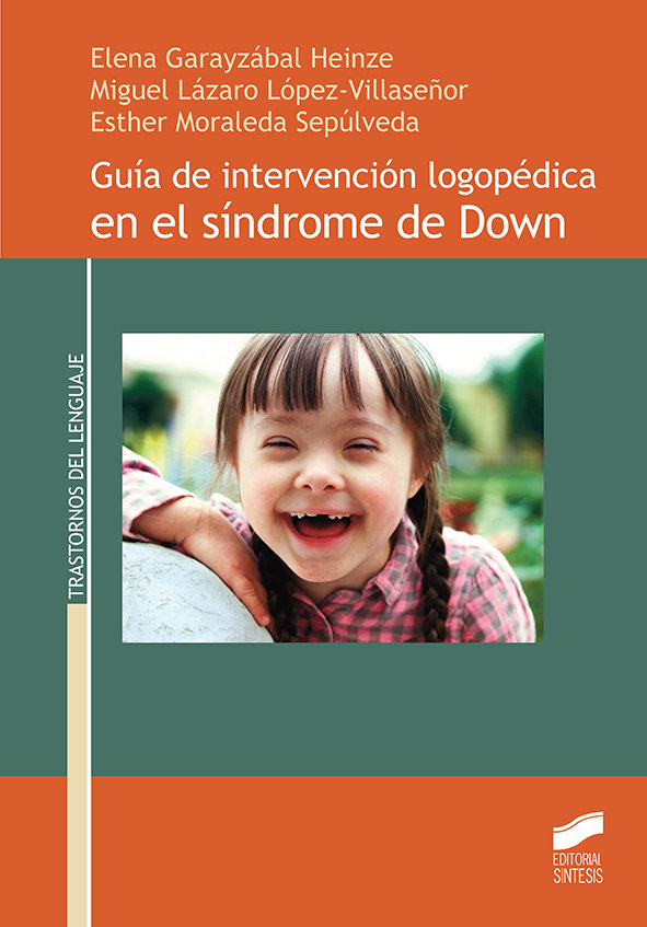 Guia de intervencion logopedica en el sindrome de down
